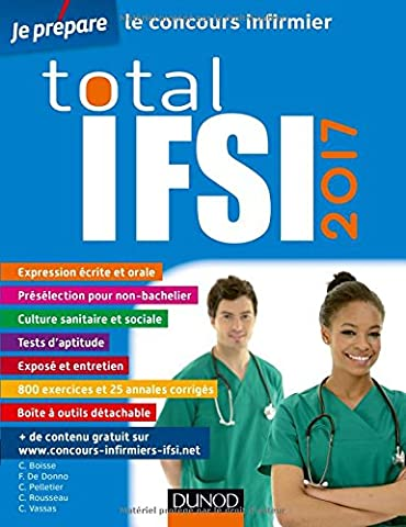 Total IFSI 2017 - Concours Infirmier: Livre + site concours IFSI