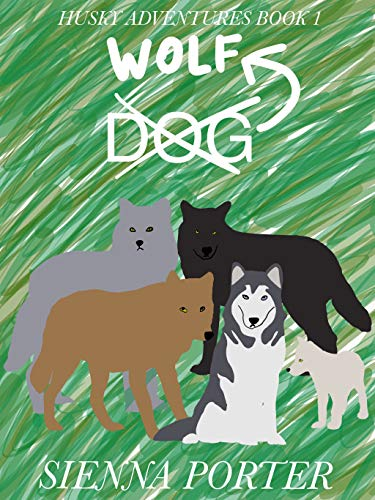 Wolf (Husky Adventures Book 1) (English Edition)