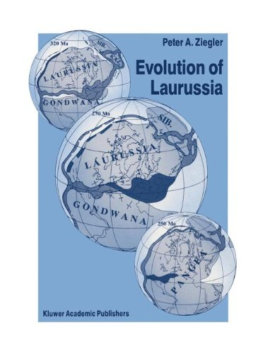 Evolution of Laurussia: A Study in Late Palaeozoic Plate Tectonics