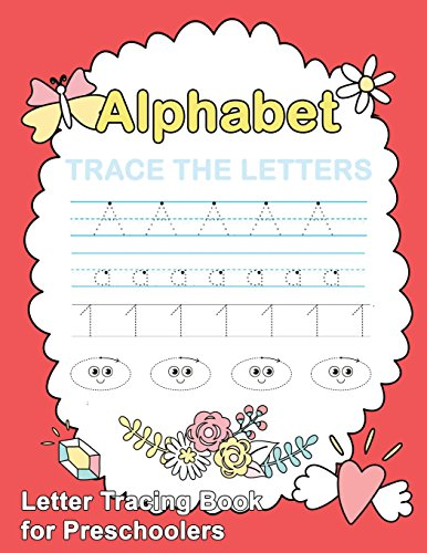 Letter Tracing Book for Preschoolers: : Letter Tracing Book, Practice For Kids, Ages 3-5, Alphabet Writing Practice (Wipe Clean) por Plant Publishing