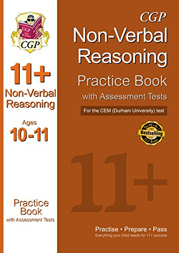 11+ Non-Verbal Reasoning Practice Book with Assessment Tests (Ages 10-11) for the CEM Test (CGP 11+ CEM)