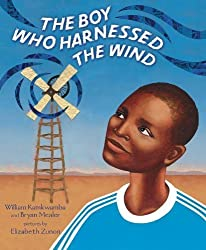 The Boy Who Harnessed the Wind: Young Readers Edition by Kamkwamba, William, Mealer, Bryan (2012) Hardcover
