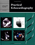 Practical Echocardiography by Catherine A. Walsh (1999-01-01)