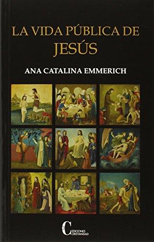 Portada del libro La Vida Publica De Jesús (Obras Selectas Y Homenajes)