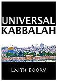 Universal Kabbalah: The Secret Doctrine Illuminated