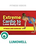 Extreme Cardio to Lose Belly Fat - Fitness and Exercise [OV]