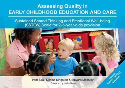 Assessing Quality in Early Childhood Education and Care: Sustained Shared Thinking and Emotional Well-being (SSTEW) Scale for 2–5-year-olds provision