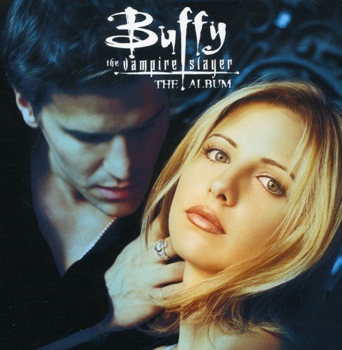 Buffy the Vampire Slayer - The Album