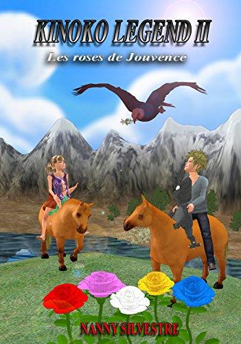 Couverture du livre Kinoko legend II : Les roses de Jouvence
