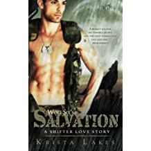 Wolf Six's Salvation: A Shifter Love Story by Krista Lakes (2014-01-12)