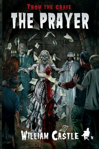 FROM THE GRAVE: The Prayer (Grave Movie Halloween)