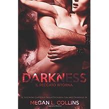 DARKNESS IL PECCATO RITORNA  (sin and darkness)
