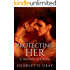 Protecting Her: A Student/Teacher Romance Novel (Teaching Her Book 1)