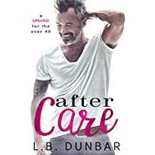 After Care: a romance for the over 40 (English Edition)