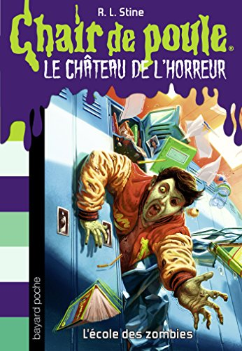 Château De l'Horreur T04 : l'Ecole Des Zombies