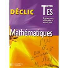 Mathématiques Tle ES : Enseignement obligatoire et spécialité