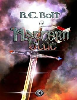 Natternblut: Der Keltenfürst #2 von [Bolt, B. C.]