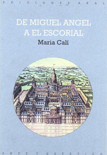 De Miguel Ángel a El Escorial (Arte y estética)