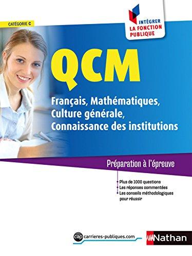 QCM Franais/Mathmatiques/Culture gnrale/Connaissances des institutions