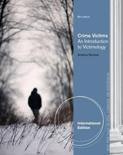 Crime Victims: An Introduction to Victimology, International Edition