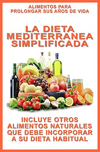Dieta mediterranea alimentos recomendados