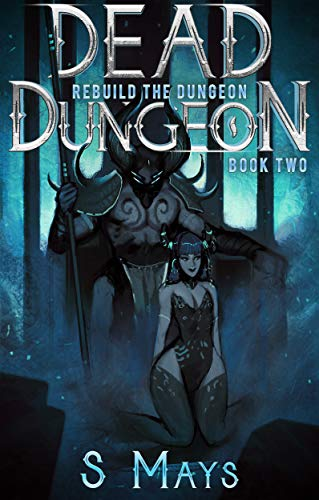 Rebuild the Dungeon (Dead Dungeon Book 2) (English Edition)