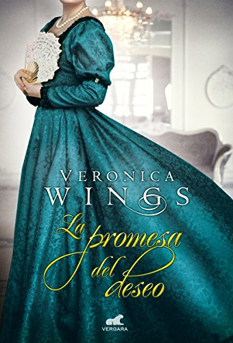 La promesa del deseo / The Promise of Desire par Veronica Wings