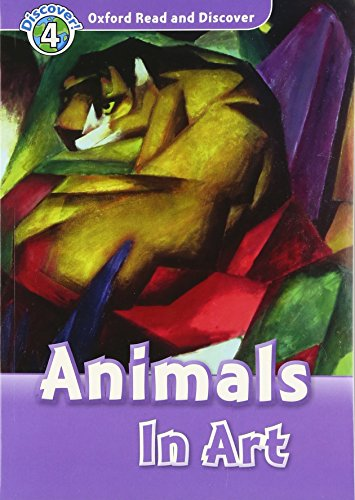 Oxford Read and Discover: Oxford Read & Discover. Level 4. Animals in Art: Audio CD Pack