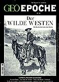GEO Epoche (mit DVD) / GEO Epoche mit DVD 68/2014 - Der Wilde Westen: DVD: General Custer, eine amerikanische Legende