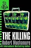 CHERUB: The Killing: Book 4 (CHERUB Series)
