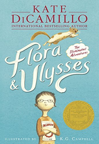 Flora & Ulysses: The Illuminated Adventures by Kate DiCamillo (2014-05-01)