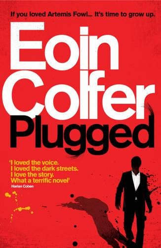 Plugged (Export Airside And Ireland) by Eoin Colfer