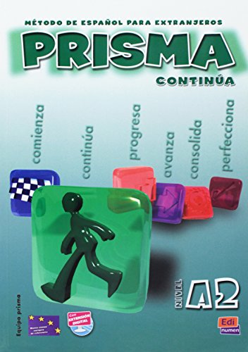 Prisma. Nivel A2. Continua. Libro del alumno. Per le Scuole superiori: Prisma A2 Continúa - Libro del alumno por Ruth Vázquez Fernández