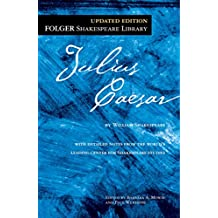 The Tragedy of Julius Caesar (Folger Shakespeare Library)
