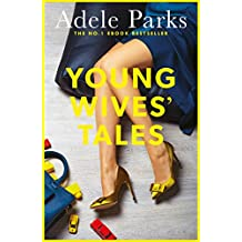 Young Wives' Tales: A compelling story of modern day marriage