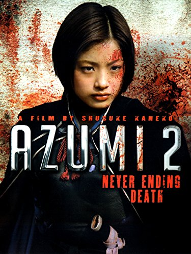Azumi 2 - Never Ending Death Kai Shun Ken