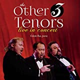 Other 3 Tenors Live in Concert