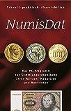 NumisDat. CD-ROM für Windows: Sammlungsverwaltung für Münzen, Medaillen und Banknoten