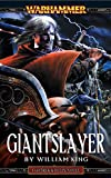 Giantslayer (Gotrek & Felix Book 7) (English Edition)