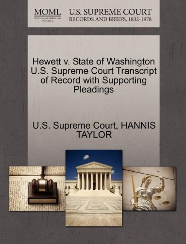 Hewett v. State of Washington U.S. Supreme Court Transcript of Record with Supporting Pleadings