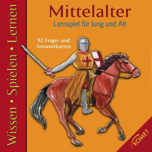 Mittelalter: Lernspiel für Jung und Alt