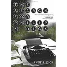 The Search for Philip K. Dick (Science Fiction)