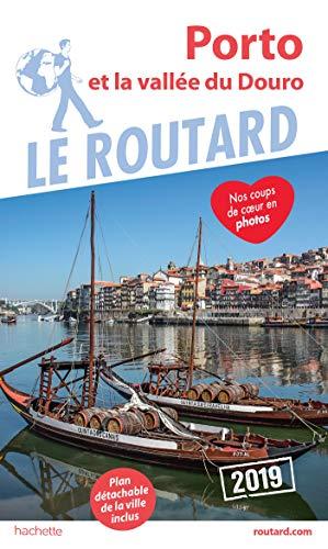 Guide du Routard Porto 2019: et la vallée du Douro par Collectif