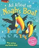 All Afloat on Noah's Boat: Toddler