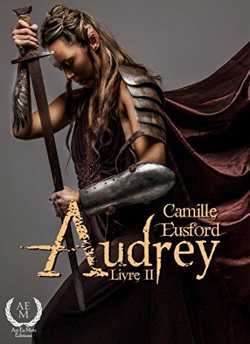Audrey: Livre 2 par [Eusford, Audrey]