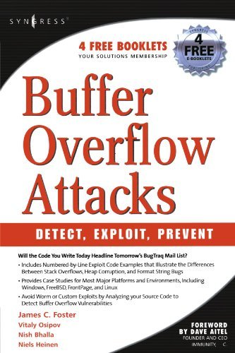 Buffer Overflow Attacks: Detect, Exploit, Prevent by James C. Foster (2005-03-07)