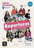 Reporteros 5e (A1) Cahier d'activités d'espagnol
