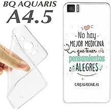FUNDA CARCASA + PROTECTOR DE CRISTAL (OPCIONAL) BQ AQUARIS A4.5 FRASE NO HAY MEJOR MEDICINA QUE TENER PENSAMIENTOS ALEGRES K26 - SOLO CARCASA