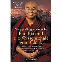 Buddha und die Wissenschaft vom Glück
