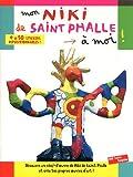 Mon Niki de Saint Phalle à moi ! Cahier d'activités